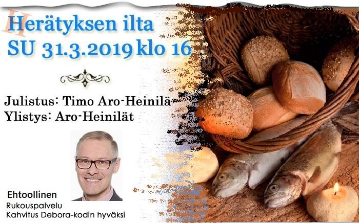 SU 31.3.2019 klo 16 – Herätyksen ilta – Timo Aro-Heinilä