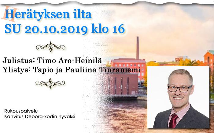 SU 20.10.2019 Herätyksen ilta – Timo Aro-Heinilä