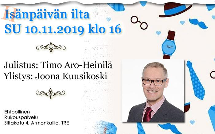 SU 10.11.2019 – Isänpäivän ilta – Timo Aro-Heinilä