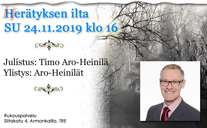 SU 24.11.2019 klo 16 – Herätyksen ilta – Timo Aro-Heinilä