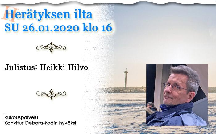 SU 26.1.2020 klo 16 Herätyksen ilta – Heikki Hilvo