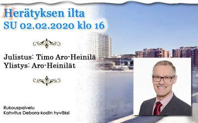 SU 02.02.2020 klo 16 – Herätyksen ilta – Timo Aro-Heinilä
