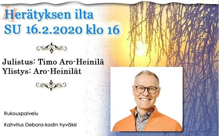 16.2.2020 Herätyksen ilta klo 16 – Timo Aro-Heinilä
