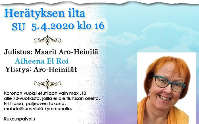 Herätyksen ilta SU 5.4.2020 klo 16 Maarit Aro-Heinilä – El Roi