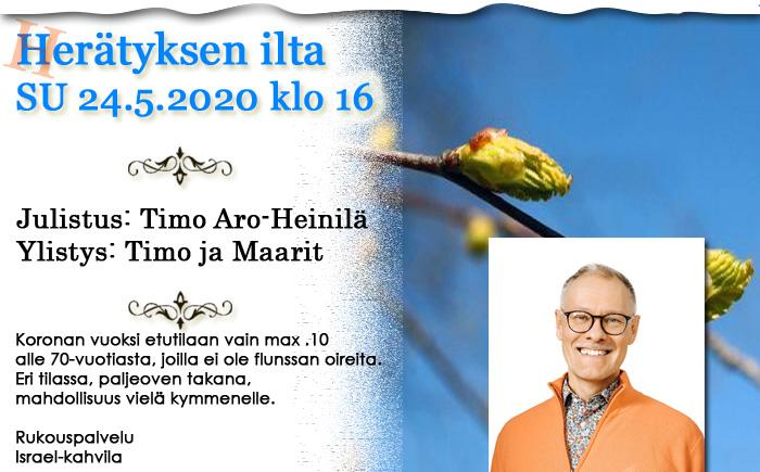 SU 24.5.2020 klo 16 koronarajoitettu Herätyksen ilta – Timo Aro-Heinilä