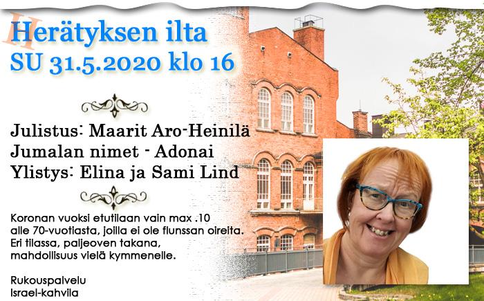 SU 31.5.2020 klo 16 koronarajoitettu Herätyksen ilta – Maarit Aro-Heinilä