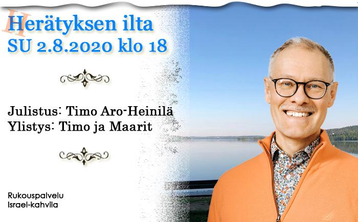 SU 2.8.2020 klo 18 Herätyksen ilta – Timo Aro-Heinilä
