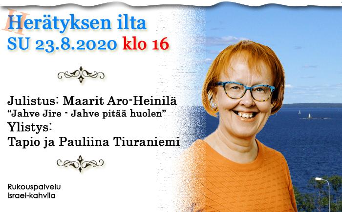 SU 23.08.2020 klo 16 Herätyksen ilta – Maarit Aro-Heinilä