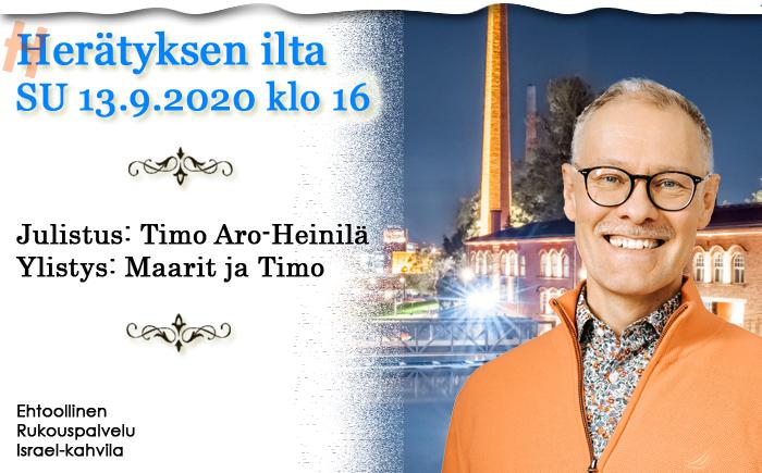 SU 13.9.2020 klo 16 Herätyksen ilta – Timo Aro-Heinilä