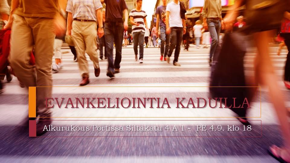 EVANKELIOINTIA KADUILLA – Alkurukous Portissa pe 4.9. klo 18