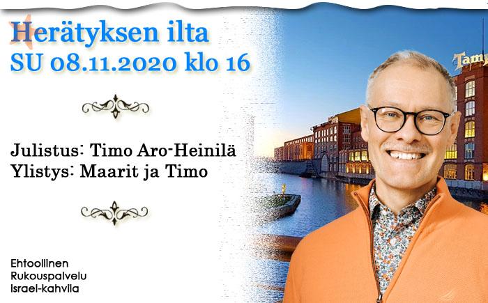 SU 08.11.2020 klo 16 Herätyksen ilta – Timo Aro-Heinilä