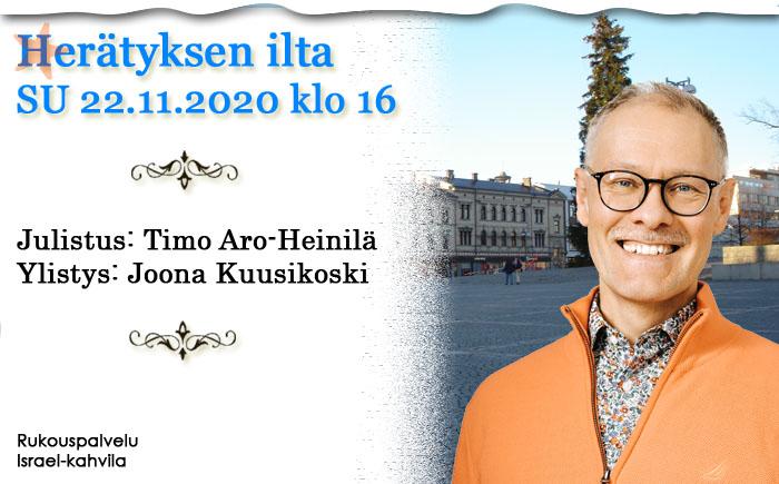 SU 22.11.2020 klo 16 Herätyksen ilta – Timo Aro-Heinilä