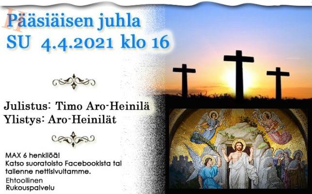 SU 4.4.2021 klo 16 Pääsiäisen juhla – Timo Aro-Heinilä