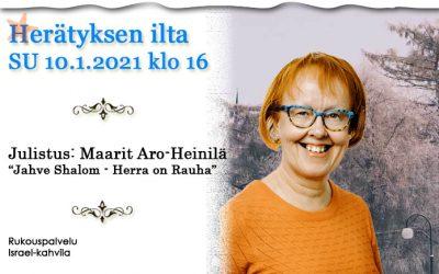 SU 10.1.2021 klo 16 Herätyksen ilta – Maarit Aro-Heinilä
