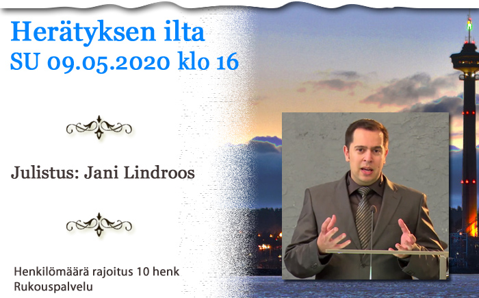SU 09.05.2021 klo 16 Herätyksen ilta – Jani Lindroos