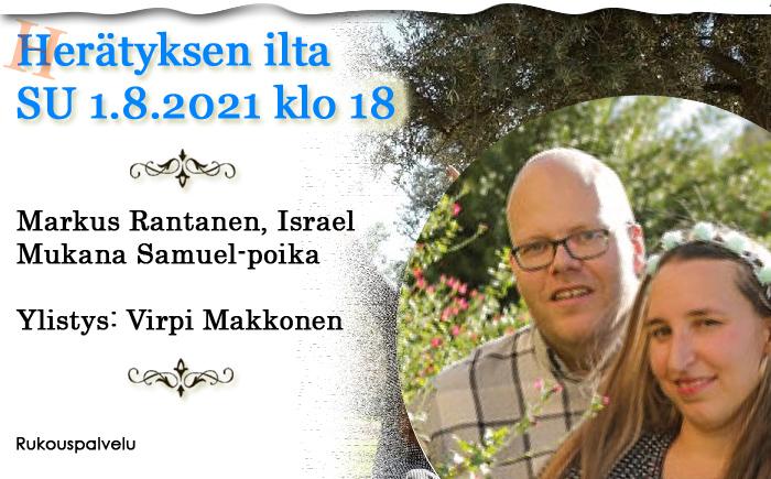 SU 1.8.2021 klo 18 Herätyksen ilta – Markus Rantanen, Israel