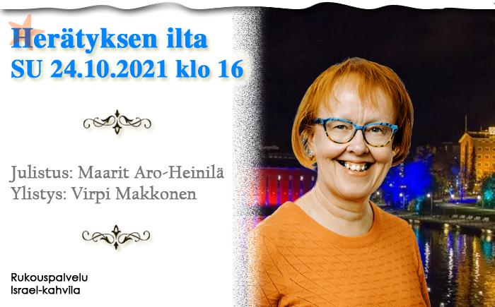 SU 24.10.2021 Herätyksen ilta klo 16 – Maarit Aro-Heinilä