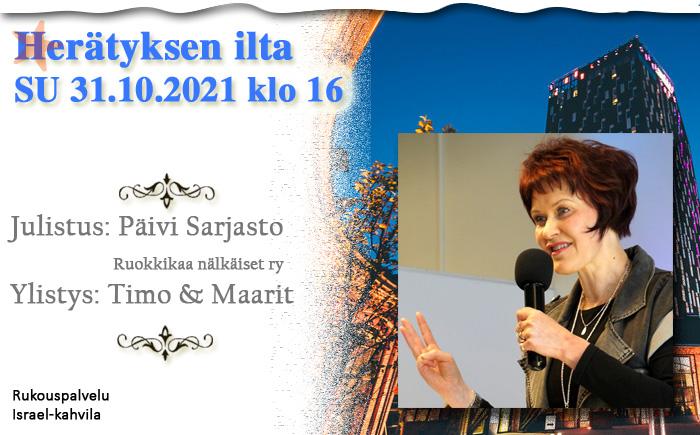 Su 31.10.2021 Herätyksen ilta klo 16  Päivi Sarjasto
